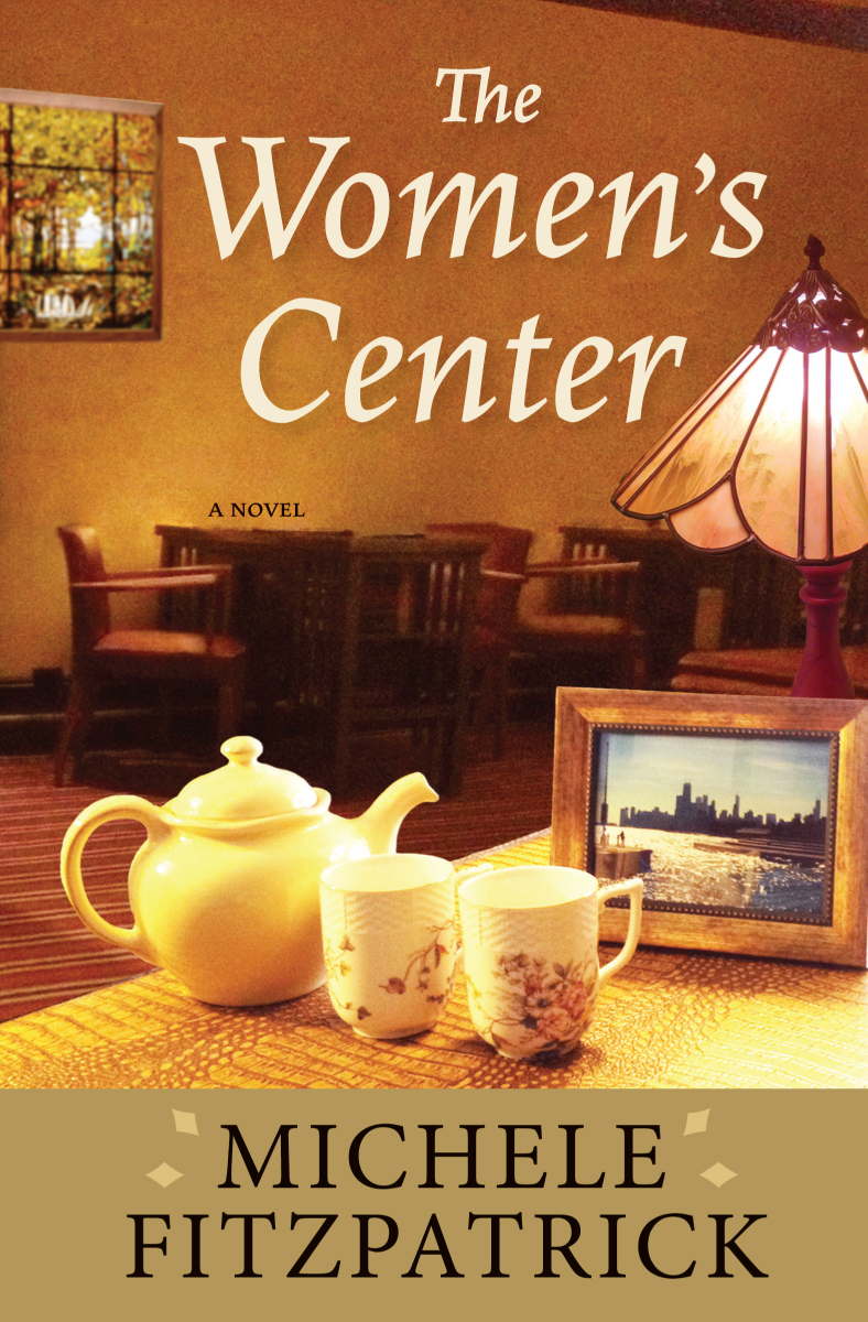 The Women's Center by Michele Fitzpatrick. Cover design & photography by Western Road Designs.