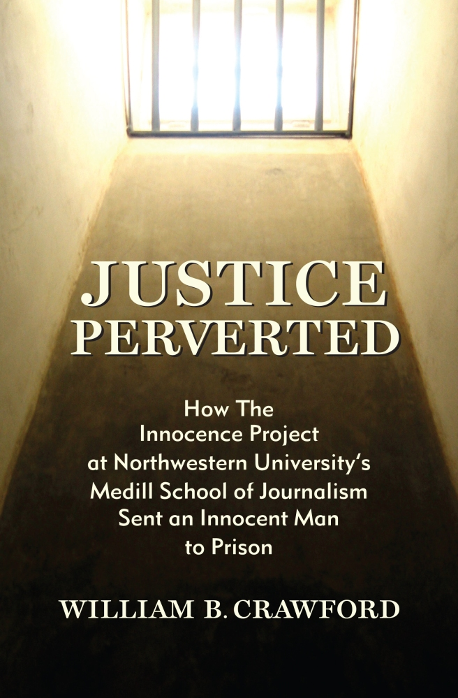 Justice Perverted by William B. Crawford