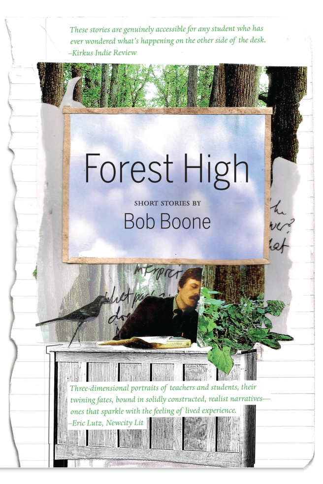 Forest High: Short Stories by Bob Boone