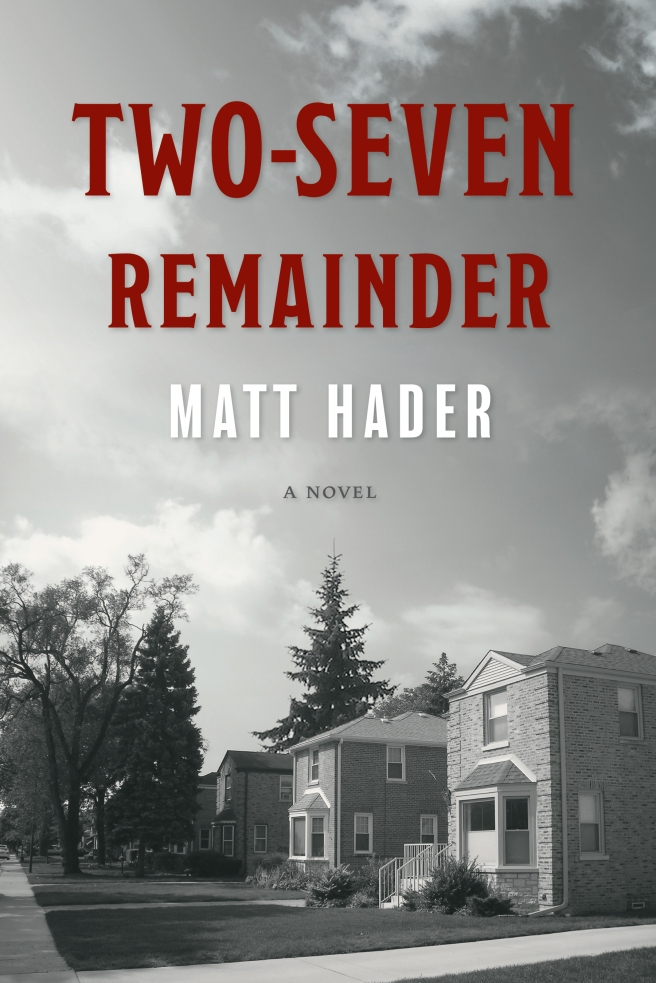 Two-Seven Remainder by Matt Hader