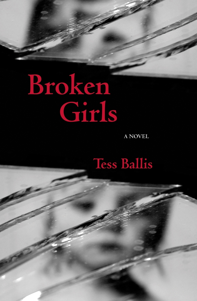 Broken Girls by Tess Ballis. Cover photography by Katherine Evans.