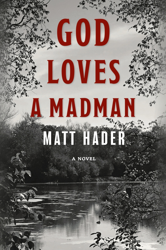 God Loves a Madman