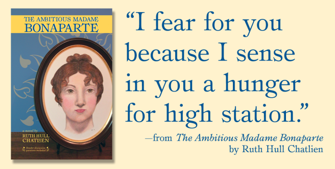 Quote from The Ambitious Madame Bonaparte